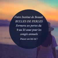 Date des congés annuels estival chez Bulles de Perles